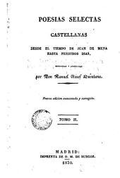 Poesias selectas castellanas desde el tiempo de Juan de Mena hasta, 2