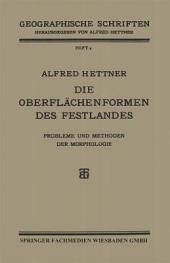 Die Oberflächenformen des Festlandes: Probleme und Methoden der Morphologie, Ausgabe 2