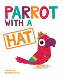 Parrot With A Hat Book PDF