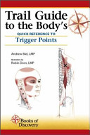Trail Guide to the Body s Quick Reference to Trigger Points PDF