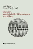 Migration  gesellschaftliche Differenzierung und Bildung PDF