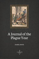 A Journal of the Plague Year (Illustrated)