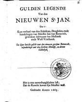 Gulden legende van den nieuwen St. Jan ..
