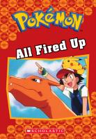 All Fired Up  Pok  mon Classic Chapter Book  14  PDF