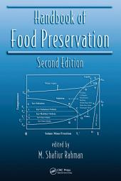 Handbook of Food Preservation, Second Edition: Edition 2