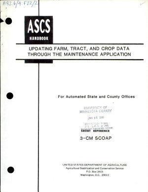 Updating Farm  Tract  and Crop Data Through the Maintenance Application