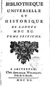 Bibliothèque universelle et historique: Volume16
