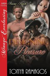 Designing Pleasure [Rescue Ranch 3]