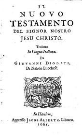 Il Nuovo Testamento del Signor nostro Jesu Christo: Volume 1