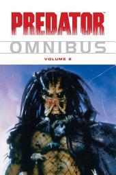 Predator Omnibus Volume 2: Volume 2