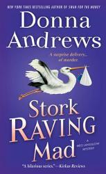 Stork Raving Mad Book PDF