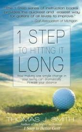 1 Step to Hitting It Long