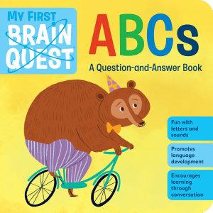 My First Brain Quest ABCs