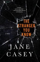 The Stranger You Know: A Maeve Kerrigan Crime Novel