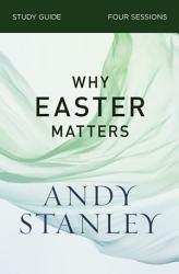 Why Easter Matters Study Guide Book PDF