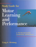 Study Guide for Motor Learning and Performance PDF