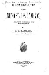 The Commercial Code of the United States of Mexico: A Translation from the Official Spanish Edition, with Explanatory Notes