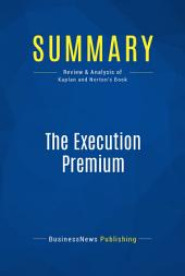 Summary: The Execution Premium: Review and Analysis of Kaplan and Norton's Book