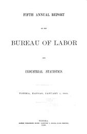 Annual Report of the Bureau of Labor and Industrial Statistics: Volume 5