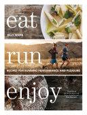 Eat Run Enjoy Book PDF
