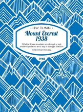 Mount Everest 1938: Whether these mountains are climbed or not, smaller expeditions are a step in the right direction