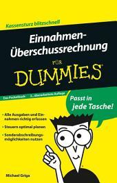 Einnahmen-Überschussrechnung für Dummies Das Pocketbuch: Ausgabe 2