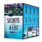 Secrets of the A-List Box Set, Volume 2: Secrets of the A-List (Episode 5 of 12)\Secrets of the A-List (Episode 6 of 12)\Secrets of the A-List (Episode 7 of 12)\Secrets of the A-List (Episode 8 of 12)