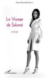 Le Voyage de Salomé: Roman