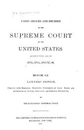 Reports of Cases Argued and Decided in the Supreme Court of the United States: Book 64