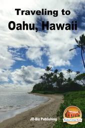 Traveling to Oahu, Hawaii