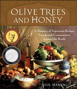 Olive Trees and Honey Book