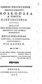 Versegi F. nek megfogyatkozott okoskodása á tiszta Magyarságban. Mellyet á józan okoskodásnak törvényeiböl kikozatott igaz okokkal megbizonyit ... Boldogréti V. L.