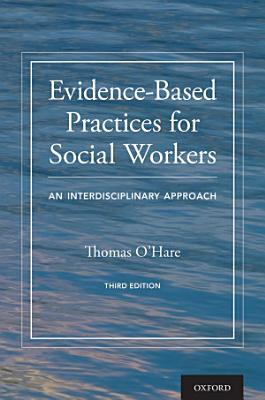 Evidence-Based Practices for Social Workers
