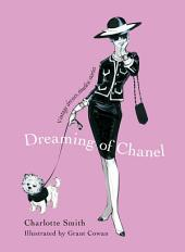 Dreaming of Chanel: Vintage Dresses, Timeless Stories