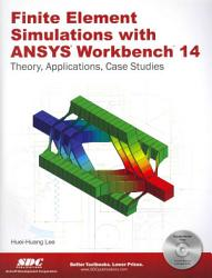 Finite Element Simulations with ANSYS Workbench 14 PDF