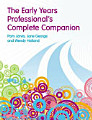 The Early Years Professional s Complete Companion