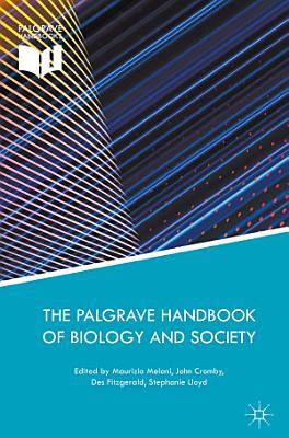 The Palgrave Handbook of Biology and Society