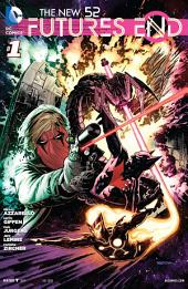 The New 52 : Futures End #1