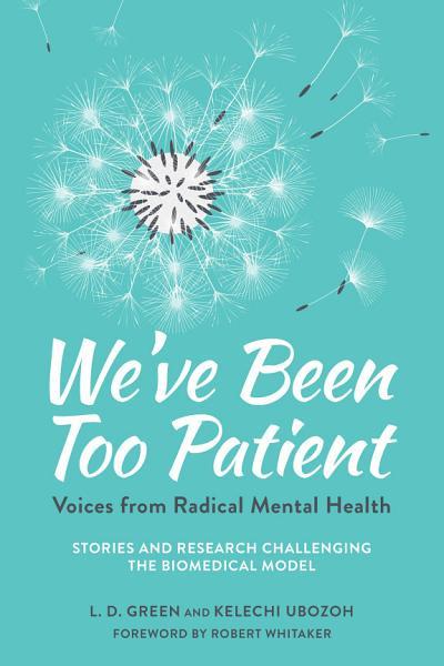 Download We ve Been Too Patient Book