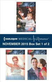 Harlequin Medical Romance November 2015 - Box Set 1 of 2: A Touch of Christmas Magic\Winter Wedding in Vegas\A December to Remember