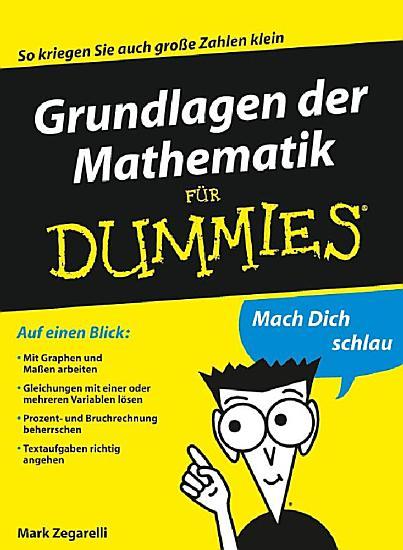 Grundlagen der Mathematik f  r Dummies PDF