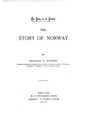 A History of Norway: From the Earliest Times to 1885