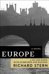 Europe: Or, Up and Down with Schreiber and Baggish