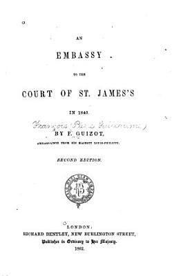 An Embassy to the Court of St  James s in 1840 PDF
