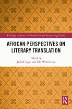 African Perspectives on Literary Translation