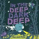 Download In the Deep Dark Deep Book