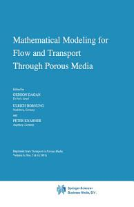 Mathematical Modeling for Flow and Transport Through Porous Media
