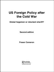Us Foreign Policy After The Cold War Book PDF