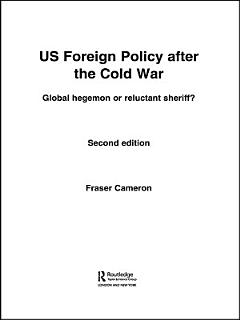 US Foreign Policy After the Cold War