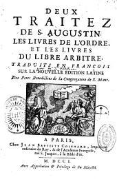 Deux Traités de St Augustin: Les livres de l'Ordre et les livres du Libre Arbitre